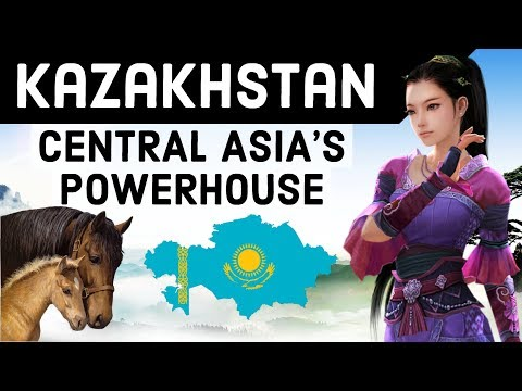 Kazakhstan देश के बारे में जानिये - Powerhouse of Central Asia - Know everything about Kazakhstan