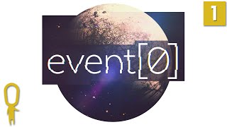 Event[0] Gameplay Part 1 - Hello Kaizen. Are You Real? - Lets Play Event 0