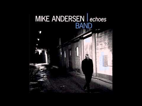 Mike Andersen Band - Over You