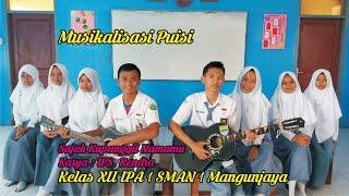 Musikalisasi Puisi  (Sajak Kupanggil Namamu) SMAN 1 Mangunjaya