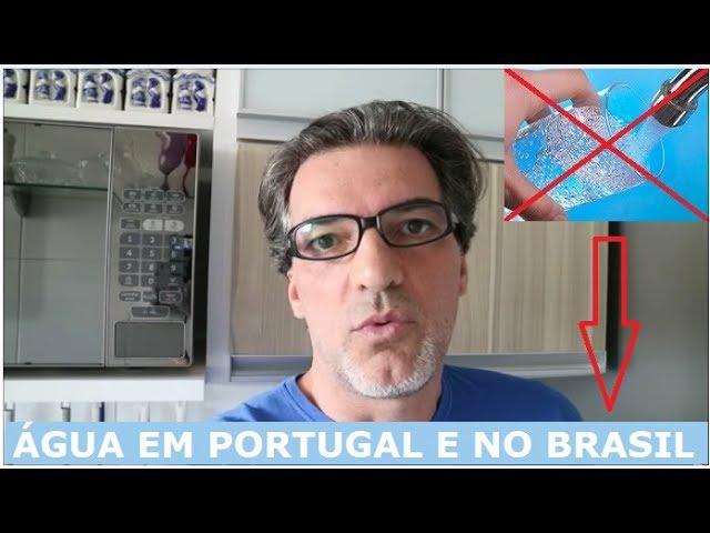 ÁGUA EM PORTUGAL E NO BRASIL