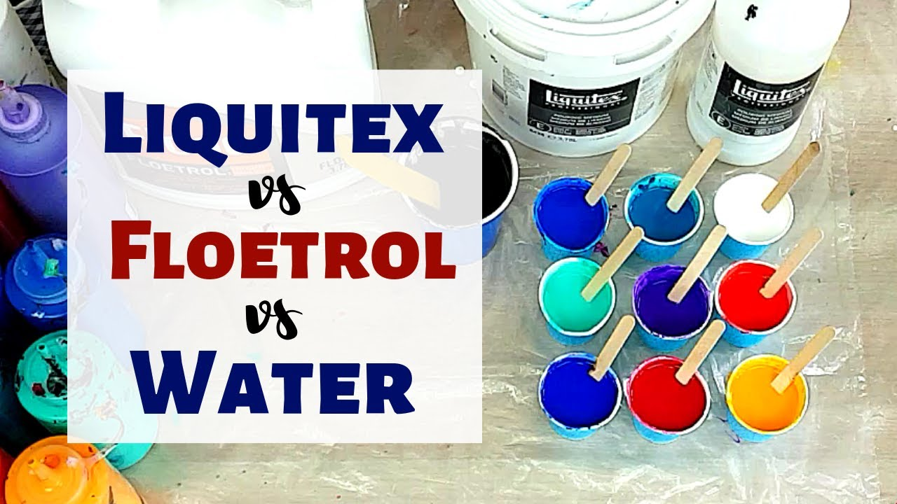 Liquitex Vs Floetrol Vs Water Only Paint Kiss Technique
