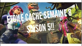 ETOILE CACHE OF THE WEEK 8 SAISON 5 [PALIER SECRET BANNER FORTNITE]