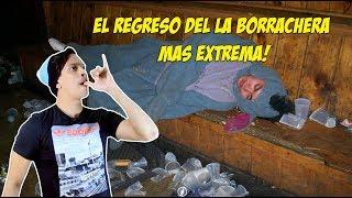 El Regreso del Borracho mas Extremo!