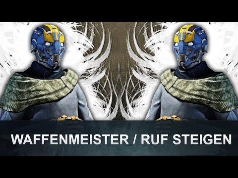 Destiny: Waffenmeister Ruf steigen / Waffenmeister erklärt