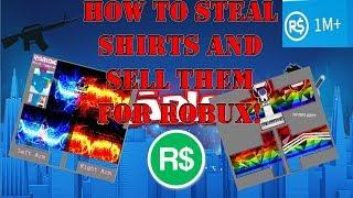 Roblox Comment voler des chemises et les vendre pour ROBUX!!! (2018)