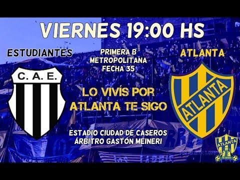 Estudiantes (BA) vs. Atlanta en VIVO - Primera B Metropolitana