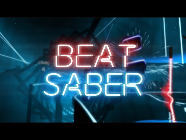 THE BEST RHYTHM GAME | Beat Saber (HTC Vive)