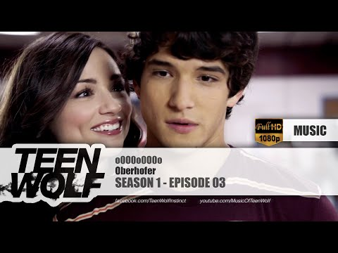 Oberhofer - o0O0o0O0o | Teen Wolf 1x03 Music [HD]