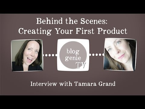 Creating Your First Product: Interview with Tamara Grand