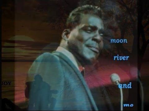 MOON RIVER (WITH LYRICS) - BROOK BENTON