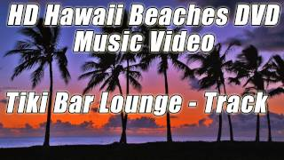 TROPICAL MUSIC #1 Instrumental LUAU Tiki Bar Lounge Relaxing HAWAIIAN Beach Party Happy Island songs