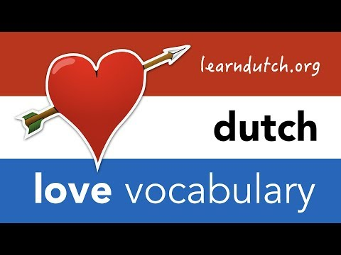 Dutch love vocabulary - Learn Dutch love phrases!