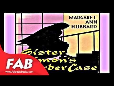 Sister Simon's Murder Case Full Audiobook by Margaret Ann HUBBARD by General Fiction