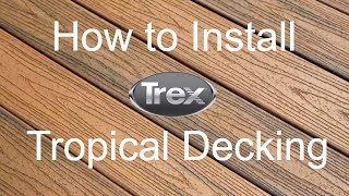 How to Install Trex Transcend Tropical Decking Colors thumbnail