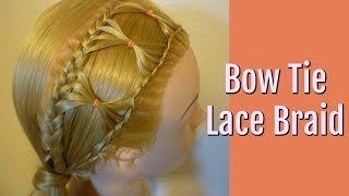 Bow Tie Braid, Braided Hairstyle For Long Hair Tutorial