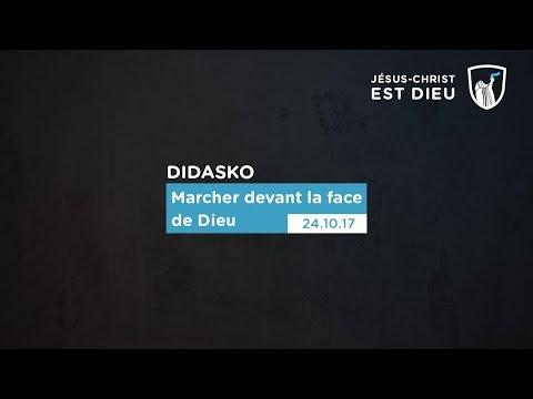 Marcher devant la face de Dieu - Didasko (Shora KUETU - 24/10/17)