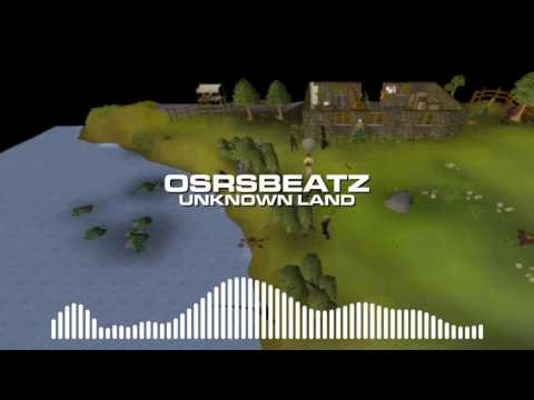 Runescape 07 - Unknown Land (Trap Remix)