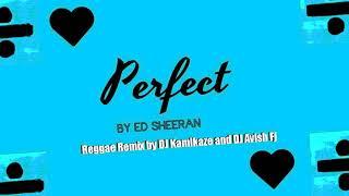 Download Lagu Ed Sheeran - Perfect (reggae remix) Mp3
