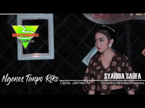 syahiba-saufa---ngenes-tanpo-riko-(official-music-video)