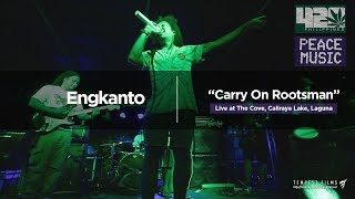 o-shen---carry-on-rootsman-live-cover-by-engkanto-w