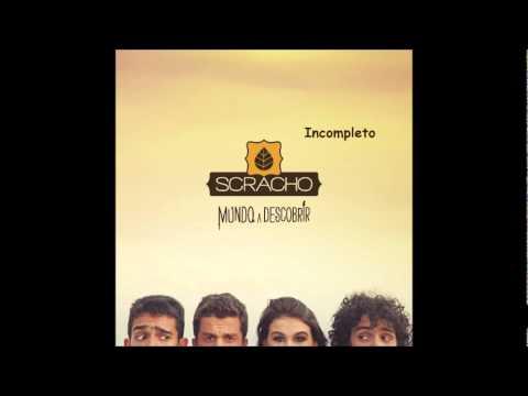 Scracho - Incompleto