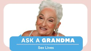 How Does Your Sex Life Change As You Age?  | Ask A Grandma | Women's Health