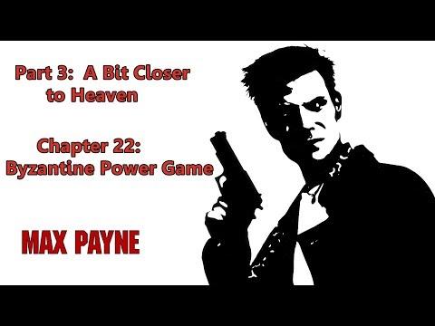 Max Payne : Byzantine Power Game [Chapter 22] {Gameplay/Walkthrough}