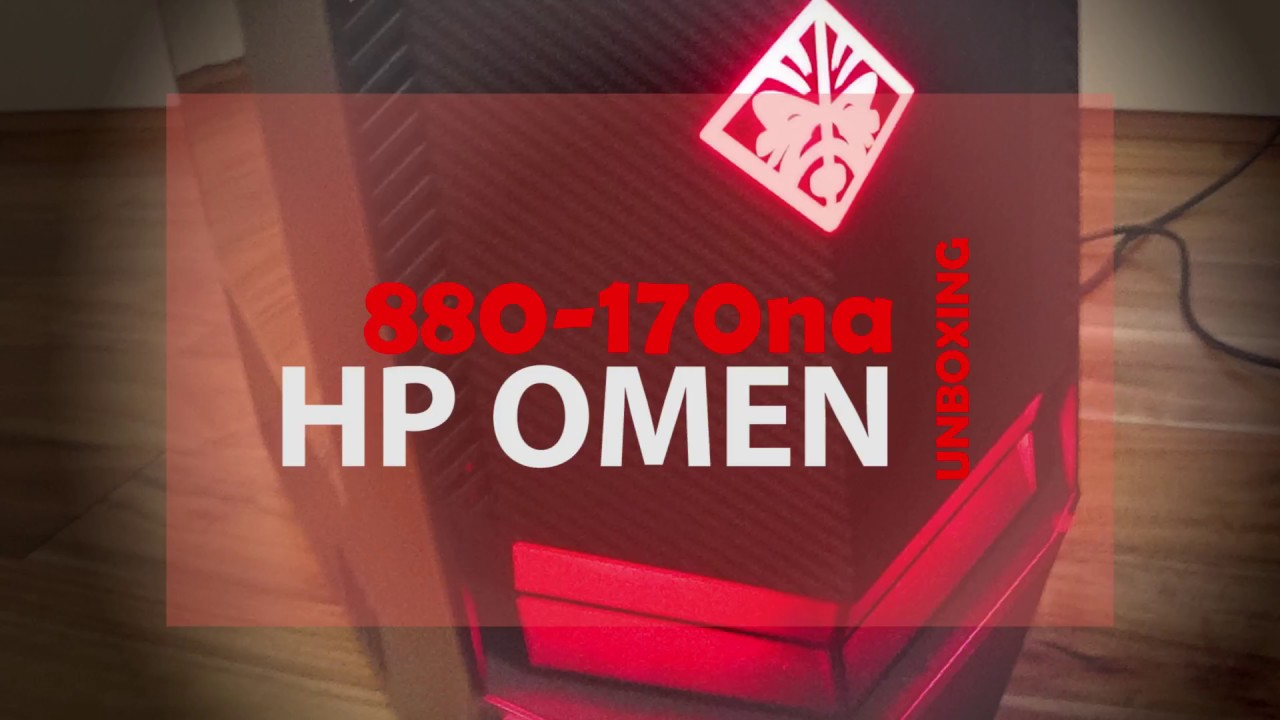 UNBOXING HP OMEN 880-170na by PolyTechnica