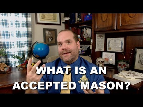 What is an Accepted Mason?