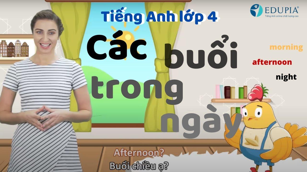 Học tiếng anh lớp 4 Unit 1: Vocabulary Các buổi trong ngày