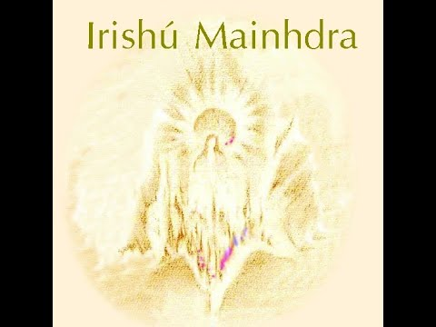 IRISHU MAINHDRA - Mantras Irdin