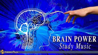 Classical Music - Brain Power  Study Music