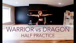 Warrio vs Dragon - Half | Yoga Flow with Sara Ann Comte