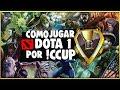 • Como jugar DOTA 1 Online por iCCup • Registro + Configuracion • 2018