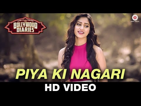 Piya Ki Nagari - Bollywood Diaries | Pratibha Singh Baghel | Vineet Singh & Raima Sen