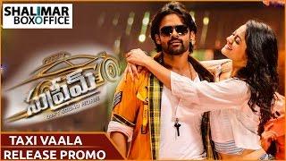Taxi Vaala Release  Promo Song  || Sai Dharam Tej, Raashi Khanna || Supreme Songs
