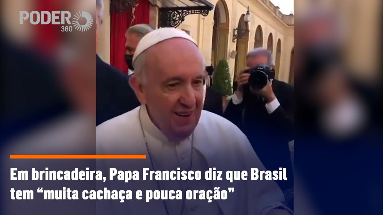 Frase de Papa Francisco sobre cachaça e oração repercute nas redes sociais  | Poder360
