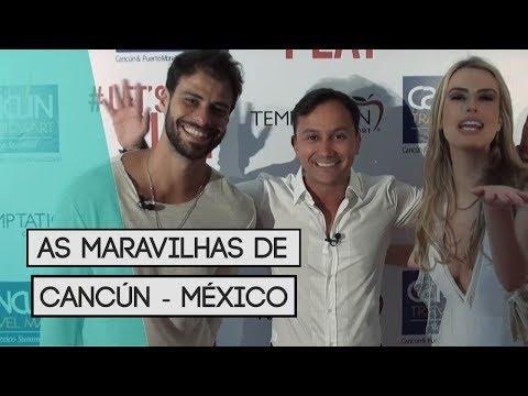 AS MARAVILHAS DE CANCÚN - MÉXICO