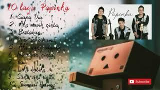 Koleksi lagu terpopuler PAPINKA