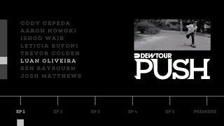 PUSH - Luan Oliveira | Episode 1