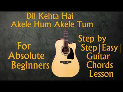 Dil Kehta Hai | Akele Hum Akele Tum | Guitar Chords N Strumming Lesson | Easy Step By Step