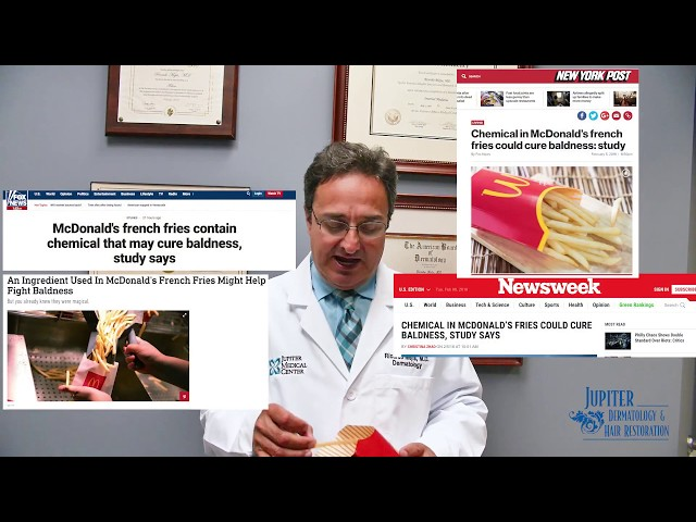 Ask A Dermatologist: Hair Loss Cure in McDonald's Fries?