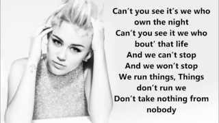 Miley Cyrus We can't stop letra
