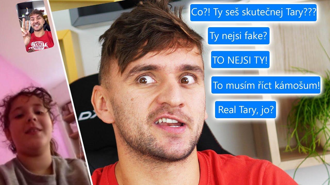 Přesvědčuju fanoušky, že jsem skutečný Tary!
