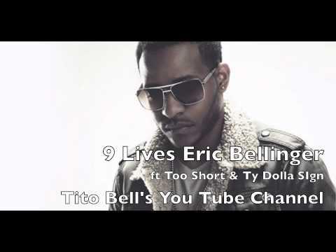 9 Lives Eric Bellinger Ft. Too Short & Ty Dolla $ign