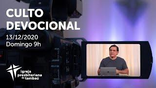 IPTambaú | Culto Devocional Ao Vivo | 13/12/2020