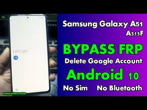 Samsung A51 Google Account FRP Bypass Android 10 App Not Install No Sim ...