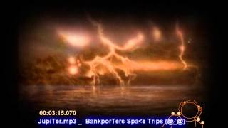 Trip To JupiTer.mp3 bankporTers @ @
