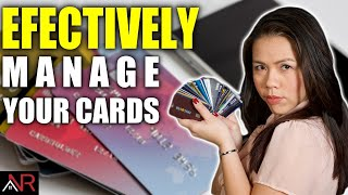 How To EFFECTIVELY Manage Your Credit Cards?
